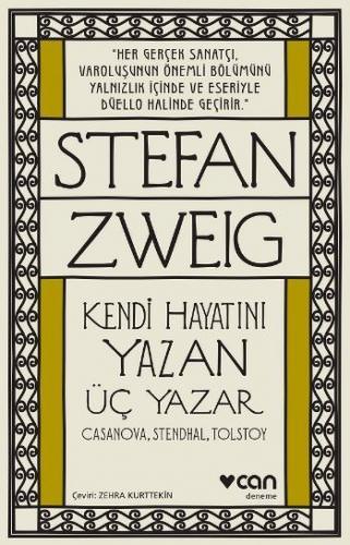 Kendi Hayatını Yazan Üç Yazar Casanova- Stendhal-Tolstoy