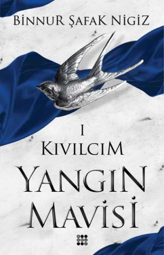 Kıvılcım-Yangin Mavisi Serisi I
