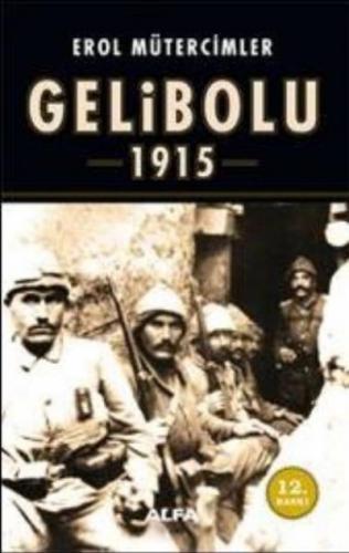 Korkak Abdulden Jolly Türke Gelibolu 1915