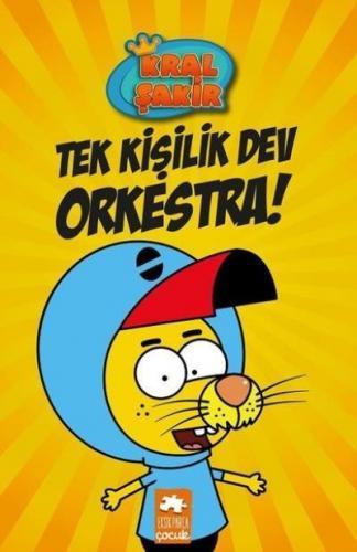 Kral Şakir 1 - Tek Kişilik Dev Orkestra!