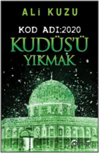 Kudüs'ü Yıkmak - Kod Adı-2020