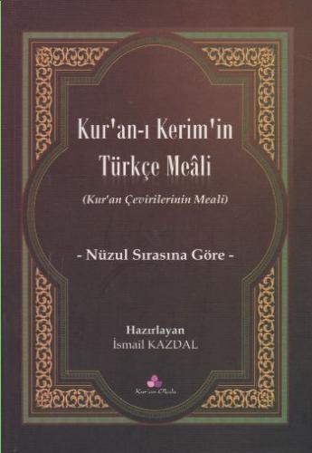 Kuran-ı Kerimin Türkçe Meali-Nüzul Sırasına Göre
