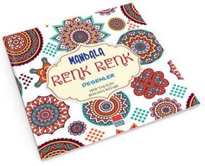 Mandala Renk Renk Desenler Her Yaş İçin Boyama Kitabı