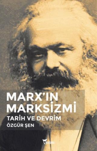 Marx'ın Marksizmi Tarih ve Devrim