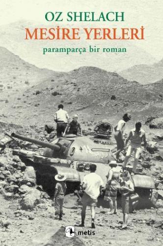 Mesire Yerleri-Paramparça Bir Roman-KAMPANYALI