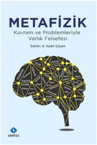 Metafizik-Kavram ve Problemleriyle Varlık Felsefesi