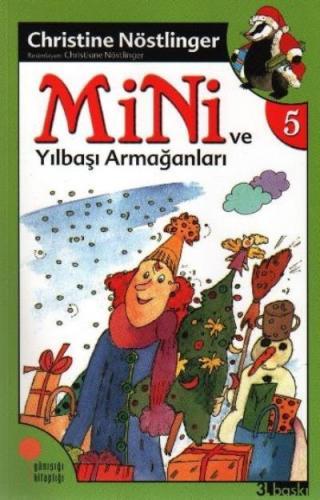 Mini Dizisi-5: Mini ve Yılbaşı Armağanları