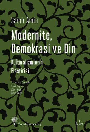 Modernite Demokrasi ve Din-Kültüralizmlerin Eleştirisi