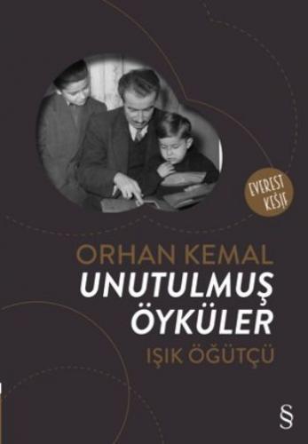 Orhan Kemal Unutulmuş Öyküler