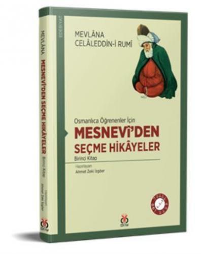 Osmanlıca Öğrenenler İçin-Mesneviden Seçme Hikayeler-Birinci Kitap