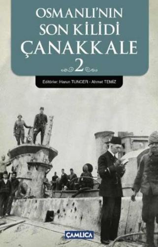 Osmanlının Son Kilidi Çanakkale 2