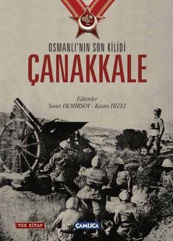 Osmanlının Son Kilidi Çanakkale Tek Kitap