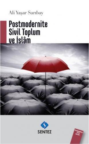 Postmodernite Sivil Toplum ve İslam