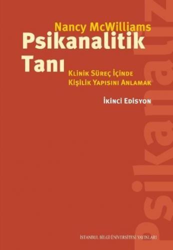 Psikanalitik Tanı-Klinik Süreç İçinde Kişilik Yapısını Anlamak (İkinci Edisyon)