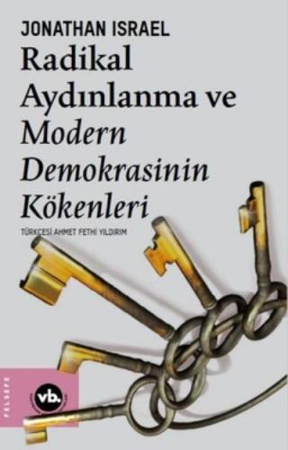Radikal Aydınlanma ve Modern Demokrasinin Kökenleri