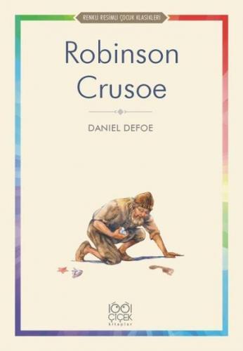 Renkli Resimli Çocuk Klasikleri-Robinson Crusoe