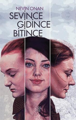 Sevince Gidince Bitince