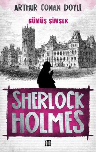 Sherlock Holmes-Gümüş Şimşek