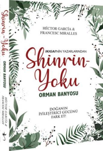 Shinrin-Yoku Orman Banyosu