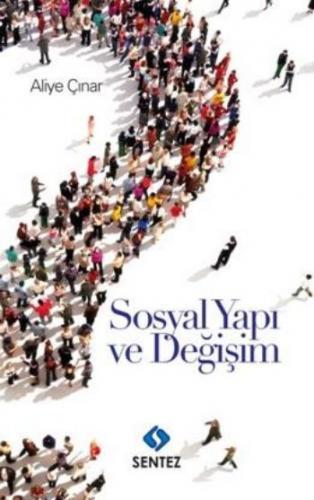Sosyal Yapı ve Değişim