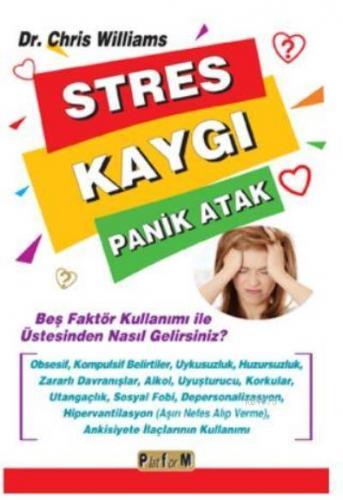 Stres Kaygı Panik Atak