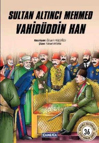 Sultan Altinci Mehmed Vahidüddin Han
