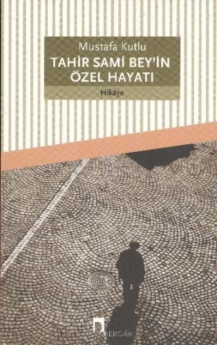 Tahir Sami Bey'in Özel Hayatı