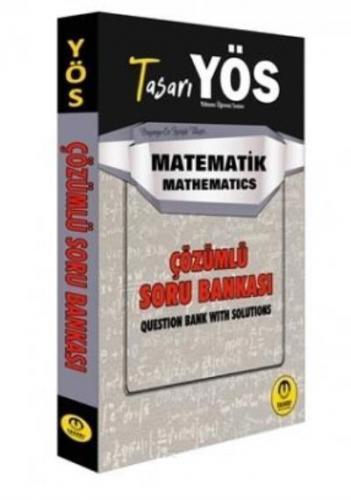 Tasarı YÖS Matematik Çözümlü Soru Bankası-YENİ