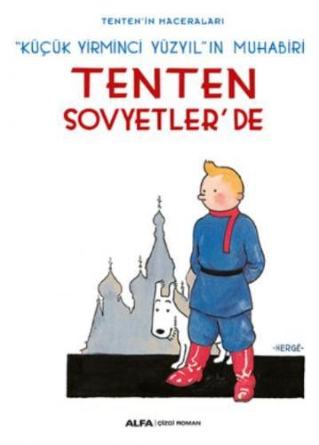 Tenten Sovyetlerde-Tenten'in Maceraları