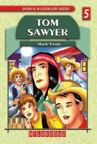 Tom Sawyer-Dünya Klasikleri 5