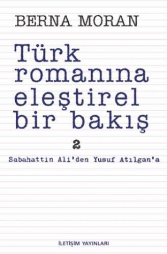 Türk Romanına Eleştirel Bakış-2