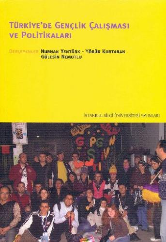 Türkiye'de Gençlik Çalışması ve Politikaları