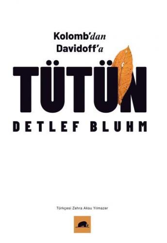 Tütün-Kolombdan Davidoffa