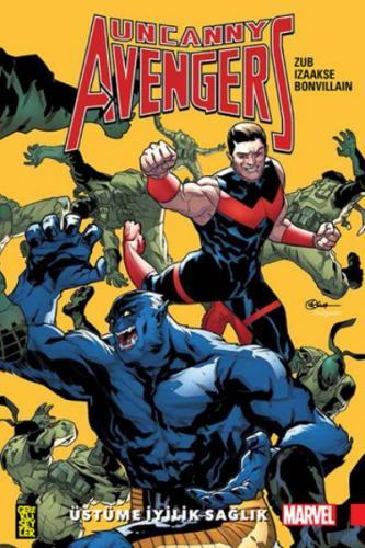 Uncanny Avengers-Birlik 5-Üstüme İyilik Sağlık