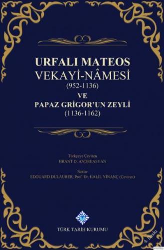 Urfalı Mateos Vekayi-Namesi-Ciltli