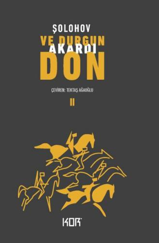 Ve Durgun Akardı Don II