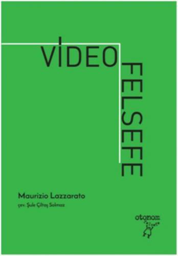 Video Felsefe