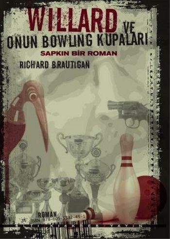 Willard ve Onun Bowling Kupaları-Sapkın Bir Roman