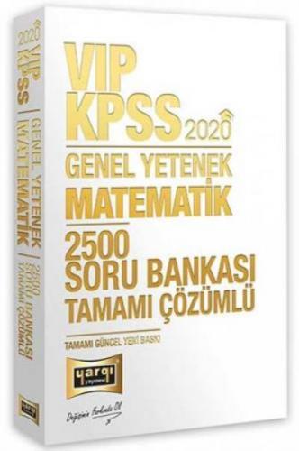 Yargı KPSS VİP Matematik Tamamı Çözümlü 2500 Soru Bankası 2020-YENİ