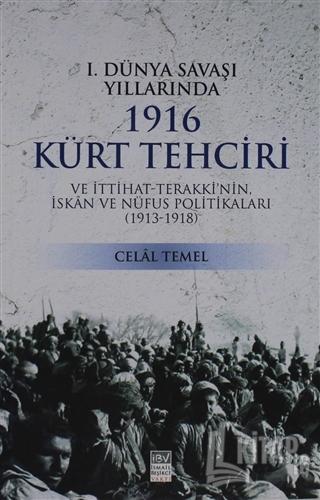 1. Dünya Savaşı Yıllarında 1916 Kürt Tehciri - Kitap16