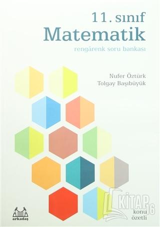 11. Sınıf Matematik Rengarenk Konu Özetli Soru Bankası - Kitap16
