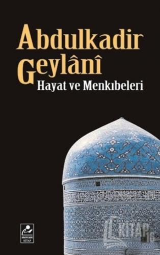 Abdulkadir Geylani - Hayat ve Menkıbeleri - Kitap16