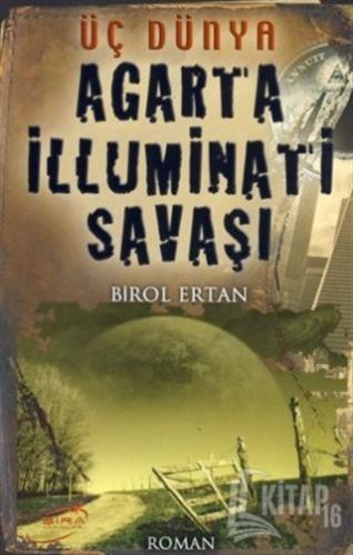 Agarta İlluminatı Savaşı - Kitap16
