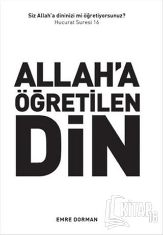 Allah'a Öğretilen Din - Kitap16