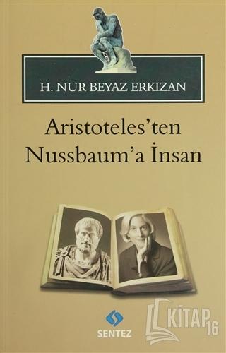 Aristoteles'ten Nussbaum'a İnsan - Kitap16