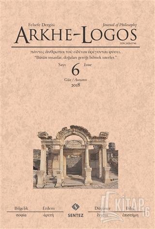Arkhe - Logos Felsefe Dergisi Sayı: 6 Güz 2018 - Kitap16