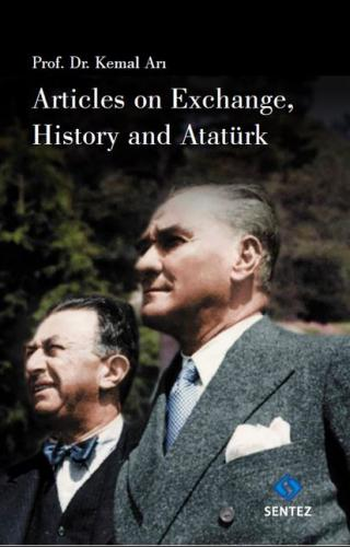 Articles on Exchange, History and Atatürk - Kitap16