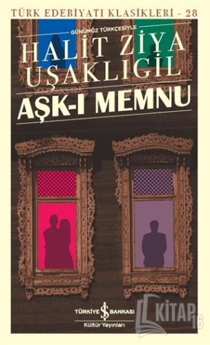 Aşk-ı Memnu (Günümüz Türkçesiyle) - Kitap16