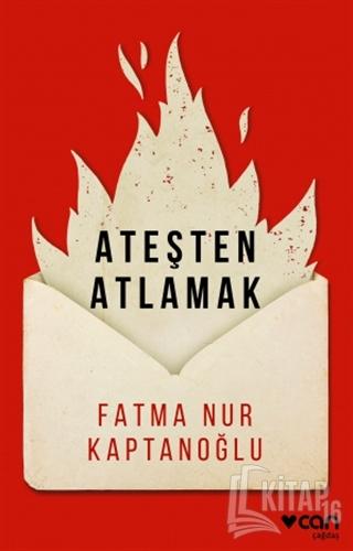 Ateşten Atlamak - Kitap16