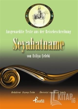 Ausgewaehlte Texte Aus Der Reisebeschreibung Seyahatname Von Evliya Çe